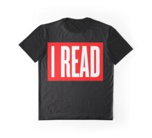 I READ BOOKS Graphic T-Shirt