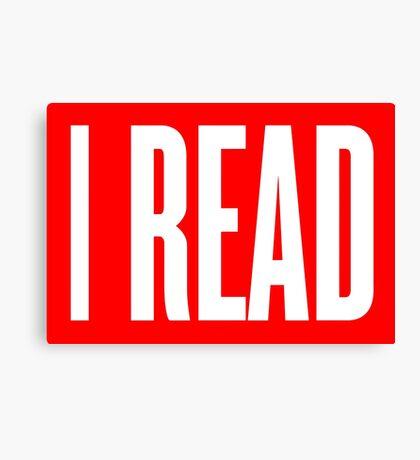 I READ BOOKS Canvas Print