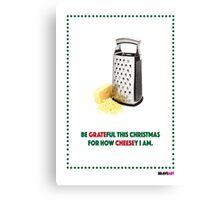 Cheesy Christmas Canvas Print