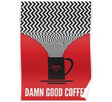 Twin Peaks - Damn Good Coffee Poster