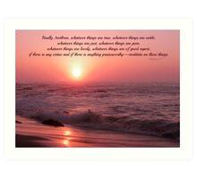 ~ Philippians 4:8 ~ Art Print