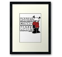 Pissed OFF Panda Haters Gonna Hate Framed Print