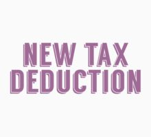 New Tax Deduction by ReallyAwesome