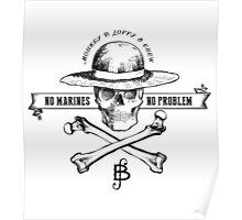 One Piece No Marines No Problem Poster