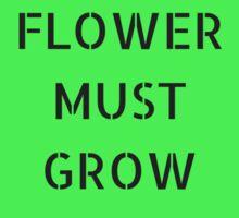 EVERY  FLOWER  MUST  GROW  THROUGH DIRT Sticker