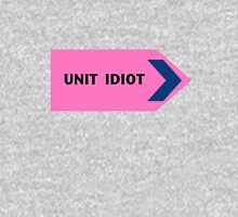 Unit Idiot Unisex T-Shirt