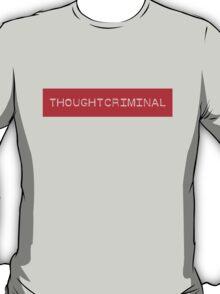 THOUGHTCRIMINAL ?  B T-Shirt