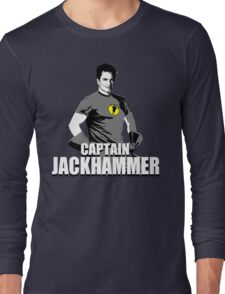 CAPTAIN JACKHAMMER Long Sleeve T-Shirt