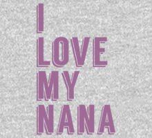 I Love My Nana Kids Clothes