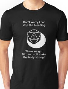 D20 Critical failure - Medicine  Unisex T-Shirt
