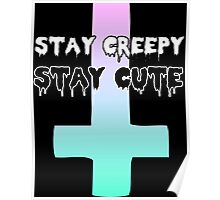 Stay creepy Poster