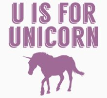 U Is For Unicorn Baby Tee