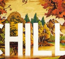 Chill Sticker