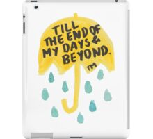 "HIMYM: ""Till the end"" iPad Case/Skin"