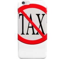 "Road sign ""No tax"" iPhone Case/Skin"