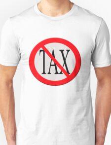 "Road sign ""No tax"" Unisex T-Shirt"
