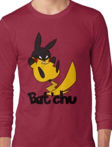 Bat'chu Long Sleeve T-Shirt
