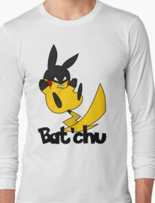 Bat'chu Long Sleeve T-Shirt