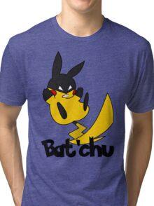 Bat'chu Tri-blend T-Shirt
