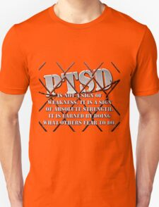 PTSD is not a sign of weakness... T-Shirt
