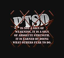 PTSD is not a sign of weakness... Unisex T-Shirt