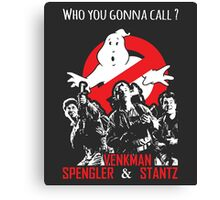 Who you gonna call ? Canvas Print