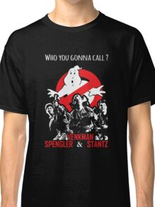 Who you gonna call ? Classic T-Shirt