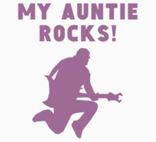 My Auntie Rocks Kids Tee