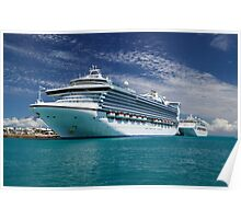 Cruise Ships moored at Dockyard Poster