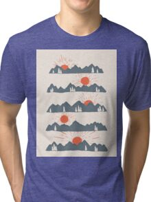 Sunrises...Sunsets... Tri-blend T-Shirt