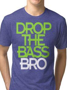 Drop The Bass Bro (black) Tri-blend T-Shirt