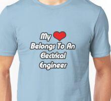 My Heart Belongs To An Electrical Engineer Unisex T-Shirt