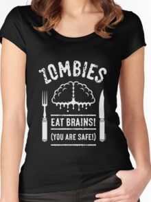 Zombies Eat Brains! You Are Safe! (White) Women's Fitted Scoop T-Shirt