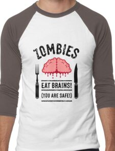 Zombies Eat Brains! You Are Safe! (3C) Men's Baseball ¾ T-Shirt