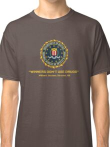 Winners Don't Use Drugs Classic T-Shirt