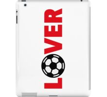 Football – Lover / Soccer – Lover iPad Case/Skin