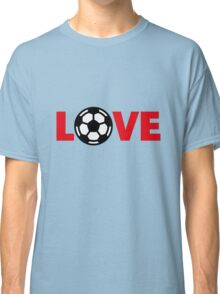 Football – Love / Soccer – Love Classic T-Shirt
