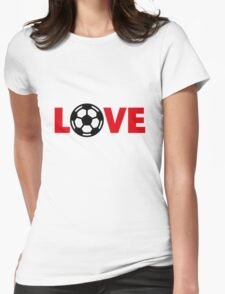 Football – Love / Soccer – Love Womens Fitted T-Shirt