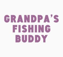 Grandpa's Fishing Buddy Kids Clothes