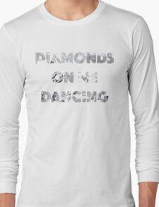 Diamond Dancing   Long Sleeve T-Shirt