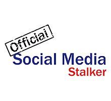 Official Social Media Stalker. Photographic Print