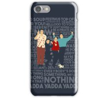 A Shirt About Nothing iPhone Case/Skin
