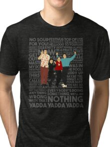 A Shirt About Nothing Tri-blend T-Shirt
