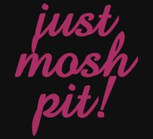 Just Mosh Pit! by DropBass