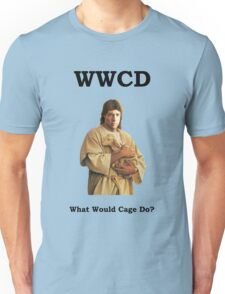 WWCD - What Would Cage Do? Unisex T-Shirt