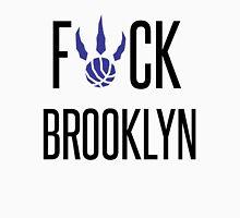F*CK BROOKYLN Unisex T-Shirt