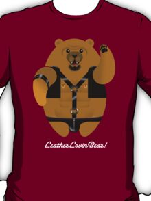 LEATHER LOVIN BEAR! T-Shirt
