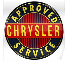 Chrysler Approved Service vintage sign Crystal version Poster