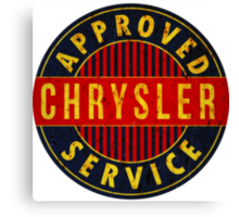 Chrysler Approved Service vintage sign Rusted version Canvas Print
