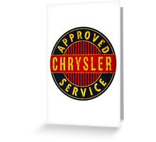 Chrysler Approved Service vintage sign Rusted version Greeting Card
